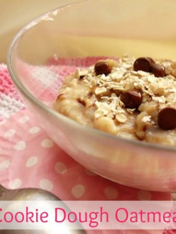 Cookie Dough Oatmeal   www.happyhealthymotivated.com
