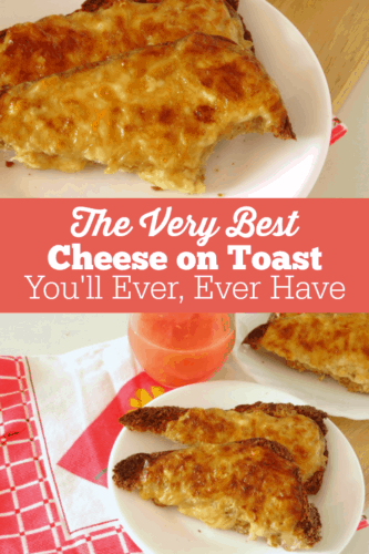 The Very Best Ever Cheese on Toast  You'll Ever, Ever Have - Really! This breakfast recipe for fast and easy cheese on toast is pure comfort food! It's like Welsh Rarebit but it doesn't include beer and is a lot easier to make. Great for a laid-back weekend brunch or lunch!